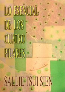 El libro de los cuatro pilares del destino bazi lo - El mejor libro de feng shui ...
